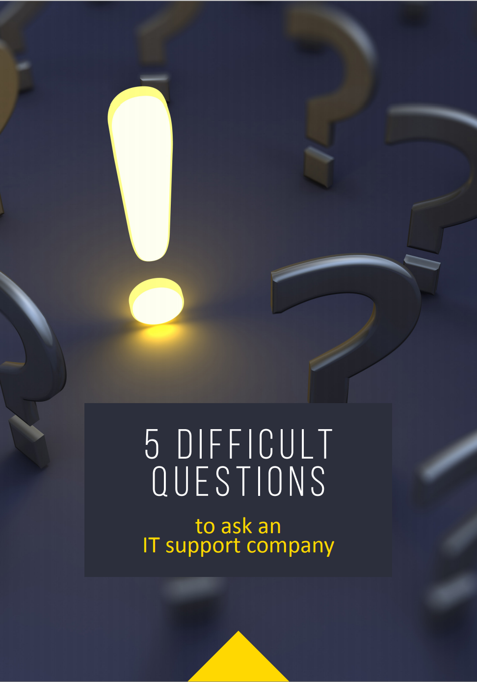 5 difficult questions to ask your it support company